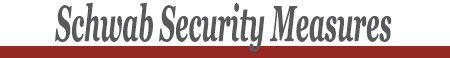 Schwab Security Measures - Retirement Planning