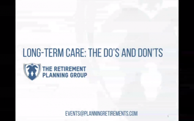 Long-term Care: The Do's and Don'ts