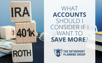 What Accounts Should I Consider If I Want To Save More?